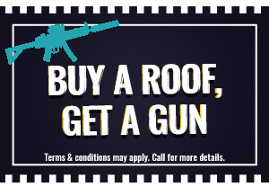 buy a roof get a gun coupon